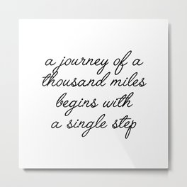 a journey of a thousand miles Metal Print