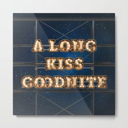 A Long Kiss Goodnite - Wall-Art for Hotel-Rooms Metal Print