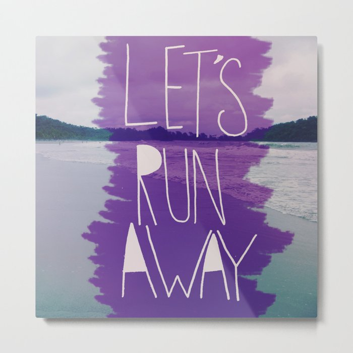 Let's Run Away: Manuel Antonio, Costa Rica Metal Print