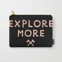 Explore More Rose Gold Quote Carry-All Pouch