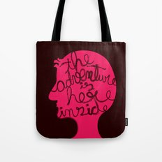 The Adventure is Here Inside Tote Bag