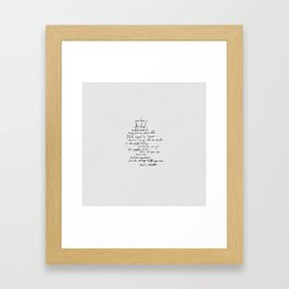 Have the Courage. Framed Art Print