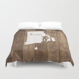 Rhode Island is Home - White on Wood Duvet Cover