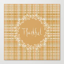 Autumn Weave Thankful Canvas Print