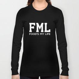 Food is My Life Acronym Funny T-shirt Long Sleeve T-shirt