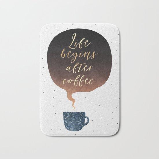Life Begins After Coffee 1 Bath Mat