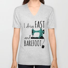 I Drive Fast and Barefoot Unisex V-Neck