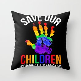 Stop Human Trafficking Save Our Children Awareness Throw Pillow