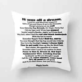 "Biggie Rap Lyrics - Urban Text Font ""It Was All A Dream!"" Throw Pillow"