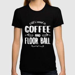 Floor Ball & Coffee T-shirt