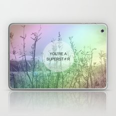 You Are Superstar Laptop & iPad Skin