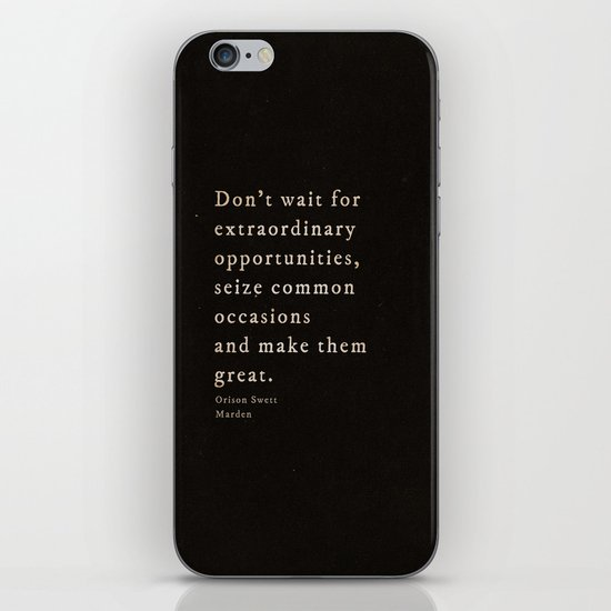 Seize common occasions iPhone & iPod Skin