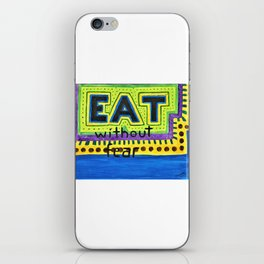 Art therapy for your wall: Eat Without Fear iPhone Skin