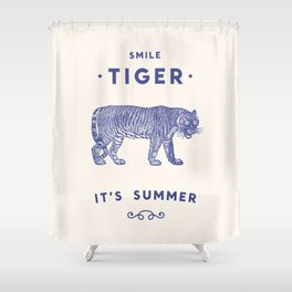 Smile Tiger, it's Summer Shower Curtain