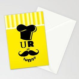 U R so Funny Modern Fun Design  Stationery Cards