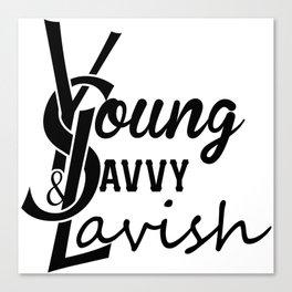 Young | Savvy | & Lavish | YS&L | Vol. 2 Canvas Print