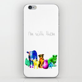 I'm With Them - Animal Rights - Vegan iPhone Skin