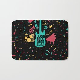 It's only rock and roll... Bath Mat