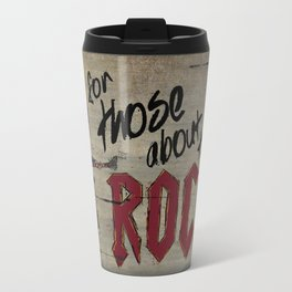 For Those About To Rock Travel Mug
