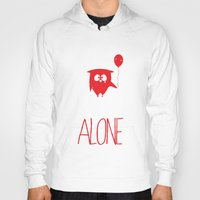alone Hoodies featuring Alone by MuicRoom