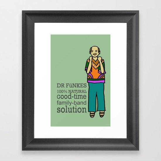 Dr. Funke's 100% natural, good-time family-band solution Framed Art Print
