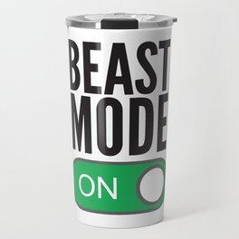 BEAST MODE ON Travel Mug