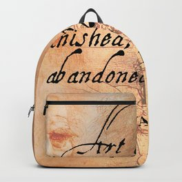 Art is never finished, only abandoned Backpack
