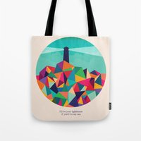 sayings Tote Bags featuring I'll be your lighthouse if you'll be my sea by Picomodi