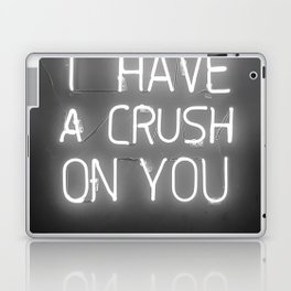 I Have a Crush on You (Black and White) Laptop & iPad Skin