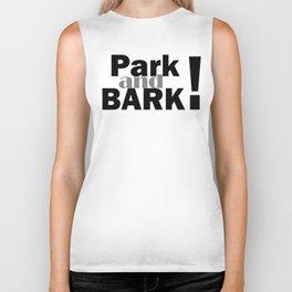 Park and bark! Biker Tank