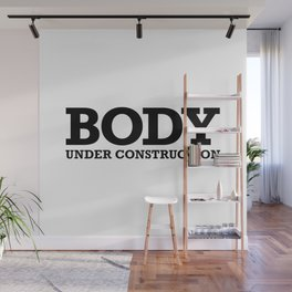 Body Under Construction Wall Mural