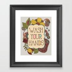 Wash your Hands Framed Art Print