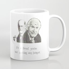 I'm A Freud You're Not Getting Any Junger Coffee Mug