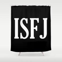 ISFJ Shower Curtain