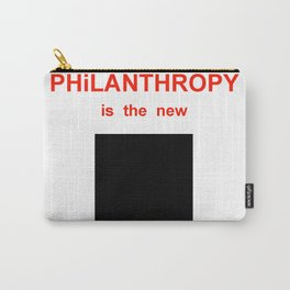 philanthropy Carry-All Pouch