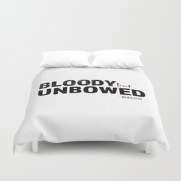 BLOODY BUT UNBOWED Duvet Cover