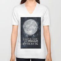 i love you to the moon and back V-neck T-shirts featuring I love you to the Moon & back by Pixels and Paper