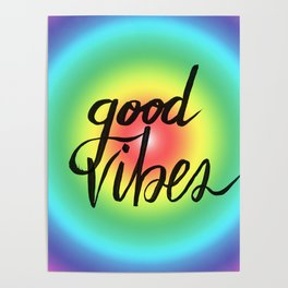 Good Vibes - Rainbow Pride Poster
