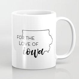 For the Love of Iowa - pt 2 Coffee Mug