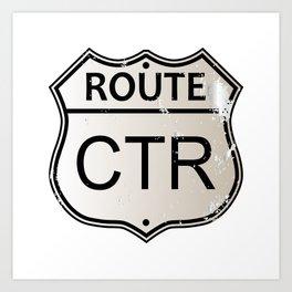 CTR Highway Sign Art Print