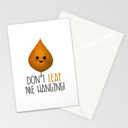 Don't Leaf Me Hanging! Stationery Cards