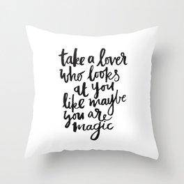 take a lover Throw Pillow