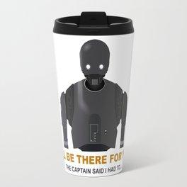 I had to.. Travel Mug
