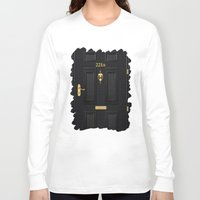 221b Long Sleeve T-shirts featuring 221b Baker Street by Andrian Kembara