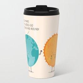 You make my world go round and round! Travel Mug