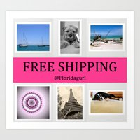 free shipping Art Prints featuring Free Shipping* by floridagurl