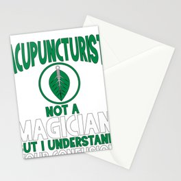 Acupuncturist Not a Magician Understand Confusion Acupuncture Stationery Cards