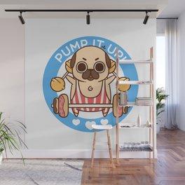 Pump It Up, Puglie! Wall Mural