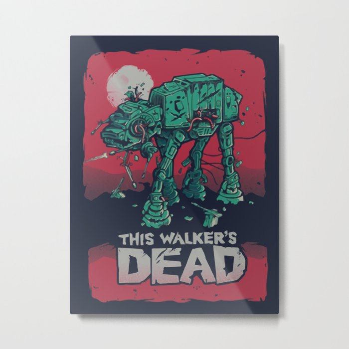 AT-AT Walker Dead - Walking Dead / StarWars Mashup Metal Print