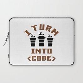 I turn coffee into code Laptop Sleeve